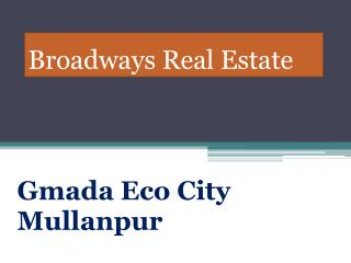 Gmada Eco City Mullanpur, Gmada Eco City Plots, Gmada Ecocity New Chandigarh