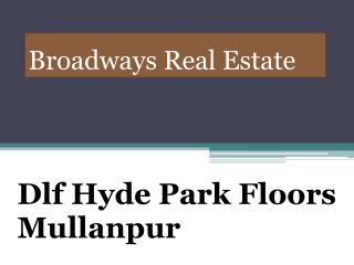 Dlf Hyde Park Floors Mullanpur, Dlf Hyde Park Floors New Chandigarh, Dlf 3bhk Mullanpur