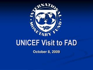 UNICEF Visit to FAD