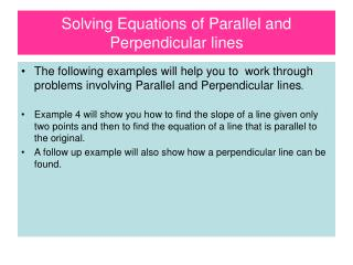 Solving Equations of Parallel and Perpendicular lines
