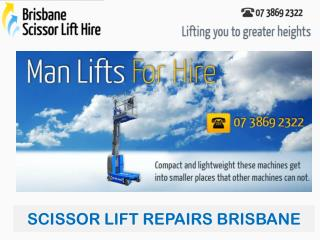 SCISSOR LIFT REPAIRS BRISBANE - Brisbane Scissor Lift Hire