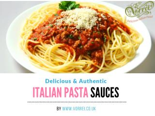 A Guide To Buying Delicious Italian Pasta Sauces Online