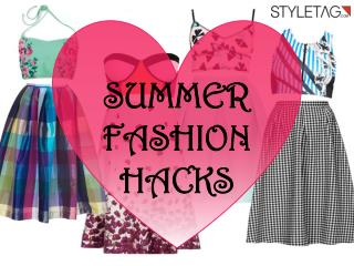 Summer Fashion Hacks