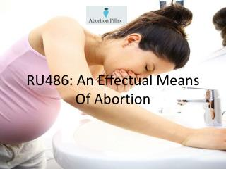 RU486: An Effectual Means Of Abortion