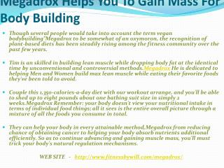 Megadrox Have Include Amazing Ingredients for Body building.