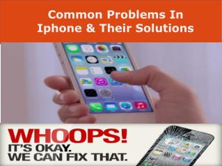 Common I Phone Problems and Solutions