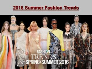 2016 Summer Fashion Trends