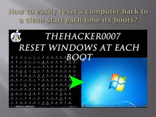How to easily reset a computer back to