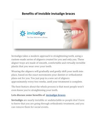 Benefits of Invisible Invisalign Braces