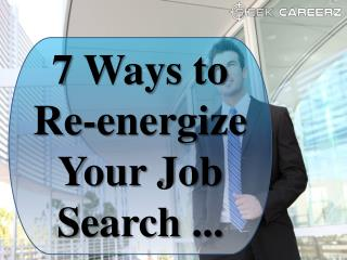 Ways to energize your Job Search