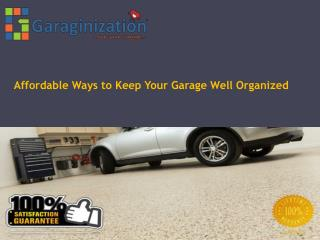 Affordable Ways to Keep Your Garage Well Organized