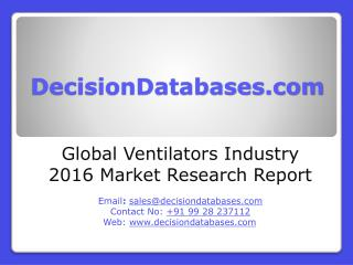 Global Ventilators Industry 2016 Market Research Report