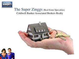 The super zinggs (real estate specialists)-Home listings