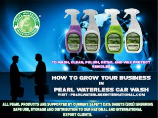 Pearl Waterless International Your Partner in Auto and Marine Care.