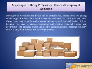 Advantages of Hiring Professional Removal Company at Abingdon