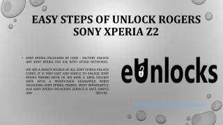 Easy Steps of Unlock Rogers Sony Xperia Z2