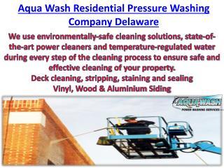 Aqua Wash Residential Pressure Washing Company Delaware