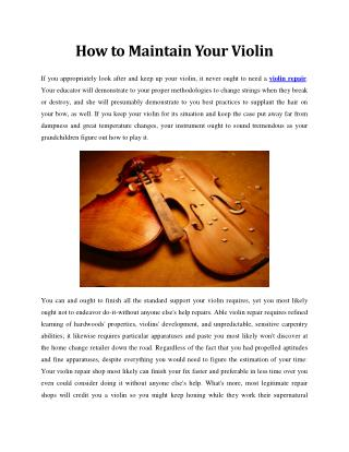How to Maintain Your Violin