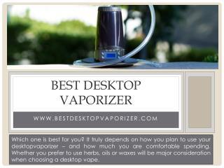 best desktop vaporizer