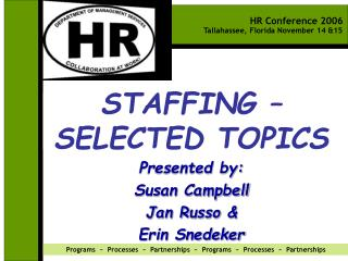 STAFFING   SELECTED TOPICS