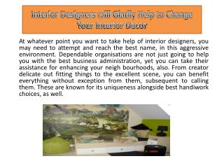 Interior Designers Will Gladly Help to Change Your Interior Decor