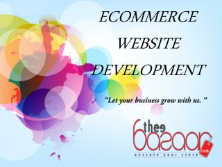 Theebazzar – Leading eCommarce web site development company