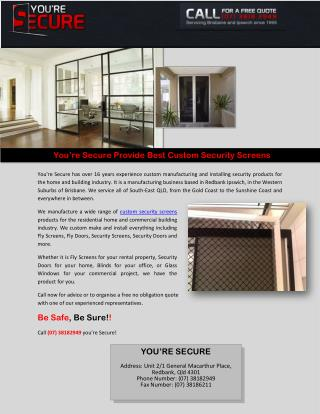 You're Secure Provide Best Custom Security Screens