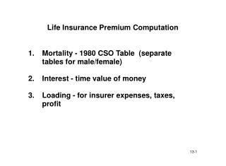 Life Insurance Premium Computation