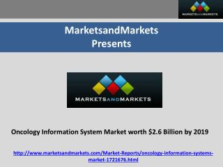 Oncology Information System Market worth $2.6 Billion by 2019