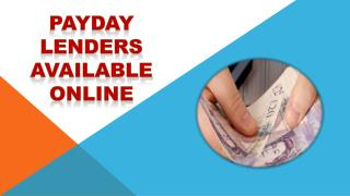 Payday Lenders Available Online