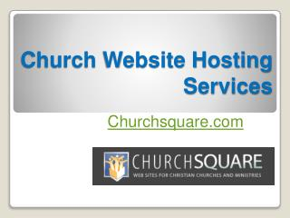 Church Website Hosting Services - Churchsquare.com
