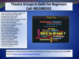 Theatre Groups in Delhi for Beginners, summer acting workshop,film acting workshop