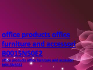 office products office furniture and accessori B0015N50E2