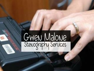 Gwen Malone Stenography Services