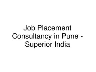 Job Placement Consultancy in Pune - Superiorgroup.in