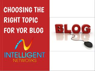 Topic for Your Blog: Intelligent-networks.com