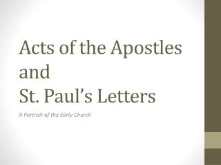 Acts of the Apostles and  St. Paul s Letters