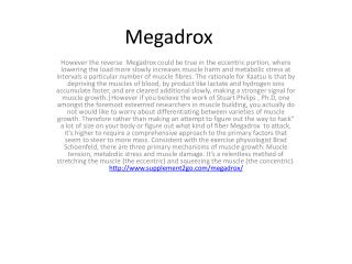 Megadrox  on a very specialised type of