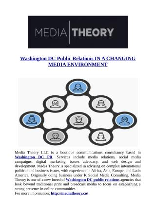 Washington DC Public Relations IN A CHANGING MEDIA ENVIRONMENT