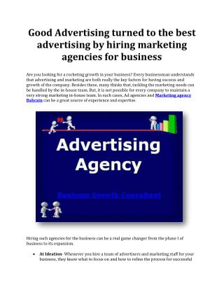 Good Advertising turned to the best advertising by hiring marketing agencies for business