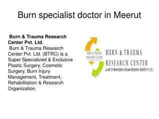 Burn specialist doctor in  meerut 9650069488