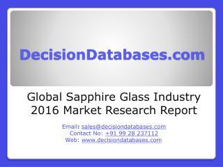 Global Sapphire Glass Market 2016-2021