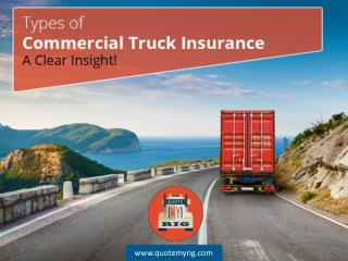 Different Types of Truck Insurance - Read Now!