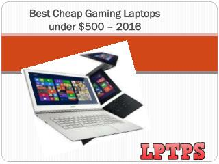Best Cheap Gaming Laptops under $500 – 2016