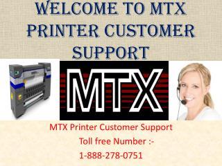 MTX Printer Customer Support Help Desk Number