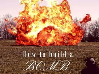 How to build a bomb