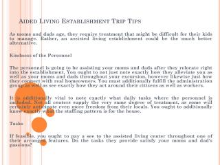 Aided Living Establishment Trip Tips