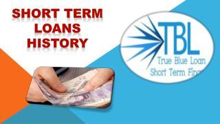Short Term Loans History