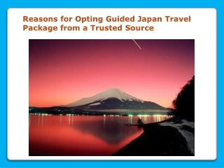 Opting Guided Japan Travel Package