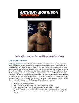 Anthony Morrison is an Esteemed Mixed Martial Arts Artist